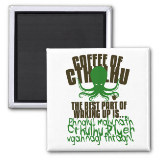 Coffee of Cthulhu for your Refrigerator Square Magnet