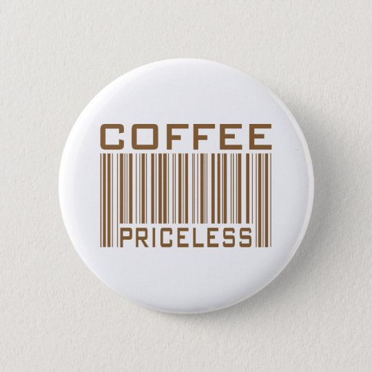 Coffee Priceless Bar Code Tees Gifts 6 Cm Round Badge