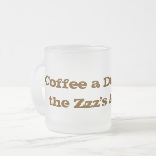 Coffee quote frosted glass coffee mug