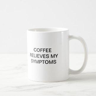 COFFEE RELIEVES MY SYMPTOMS BASIC WHITE MUG