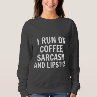 Coffee & Sarcasm Sweatshirt