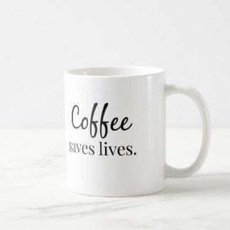 Coffee Saves Lives Coffee Mug