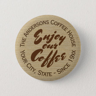 Coffee Shop Business or Coffee Lover 6 Cm Round Badge