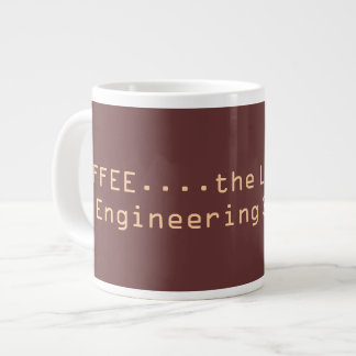 COFFEE...the Lifeline of an Engineering Student... Jumbo Mug