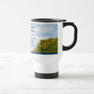Coffee Travel Mug Life is Short Be Happy Blue Sky