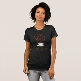 Coffee Tree Relaxation T-Shirt