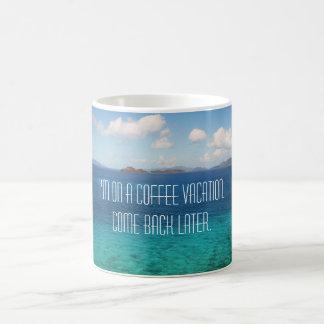 Coffee vacation mug