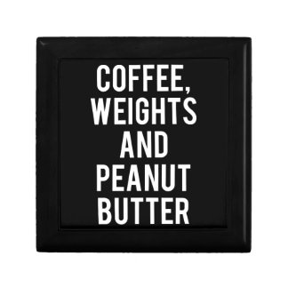 Coffee, Weights and Peanut Butter - Funny Novelty Gift Box