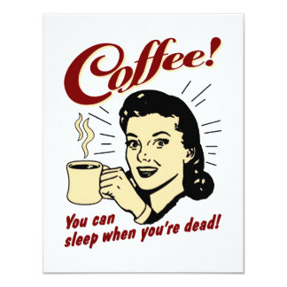 Coffee! You Can Sleep When You're Dead! Custom Announcement
