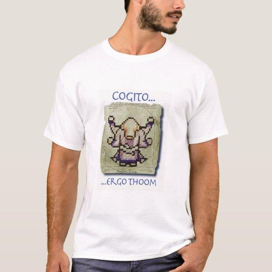 Cogito, Ergo Thoom - shirt