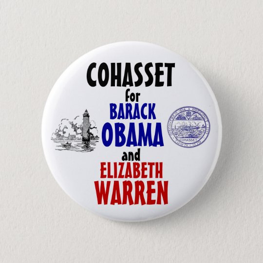 Cohasset for Obama and Warren 2012 6 Cm Round Badge