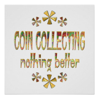 COIN COLLECTING POSTERS