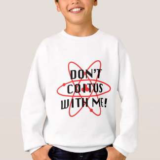 Coitus with me - red atom sweatshirt
