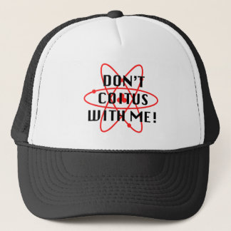 Coitus with me - red atom trucker hat