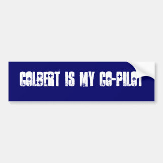 COLBERT IS MY CO-PILOT CAR BUMPER STICKER