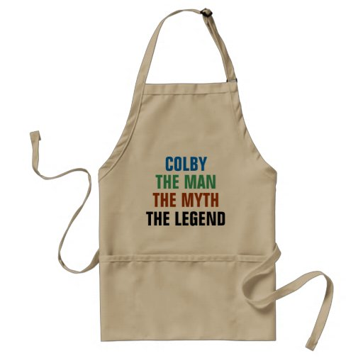Colby the man, the myth, the legend apron
