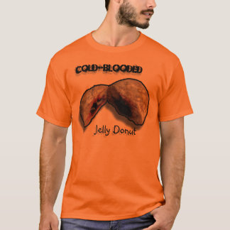 Cold-Blooded Jelly Donut T-Shirt