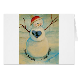 Cold hands, warm heart, snowman greeting card