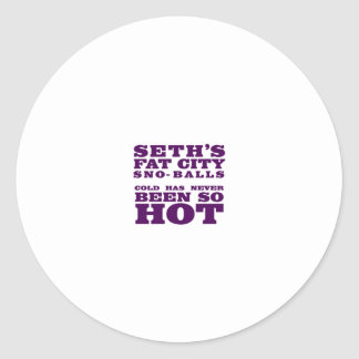 Cold Has Never Been So Hot Round Sticker