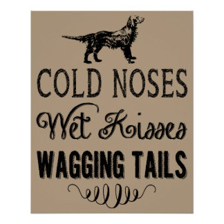 """""""Cold Noses Wet Kisses"""" Poster, Light Background"""