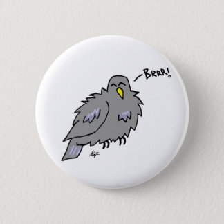 Cold Pigeon Button