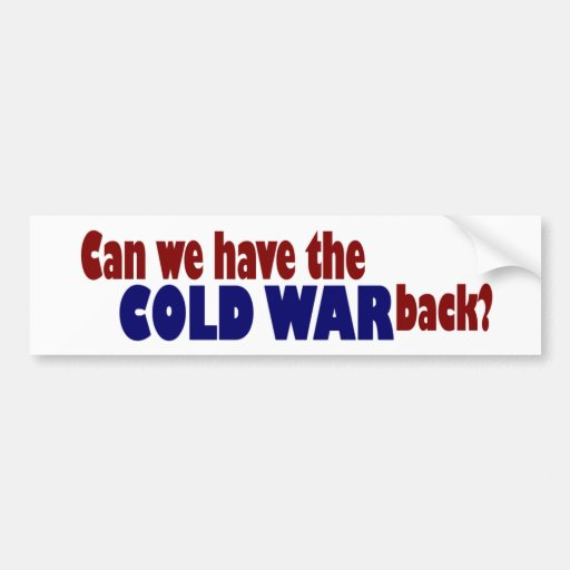 Cold War Bumper Stickers