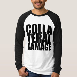 Collateral Damage Large Text long Sleeve Tee