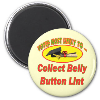 Collect Belly Button Lint 6 Cm Round Magnet
