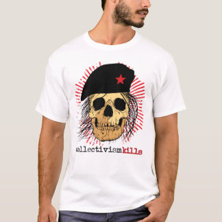 Collectivism Kills Shirt