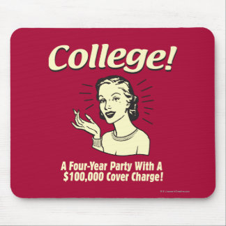 College: 4 Year Party 100,000 Cover Mouse Mat