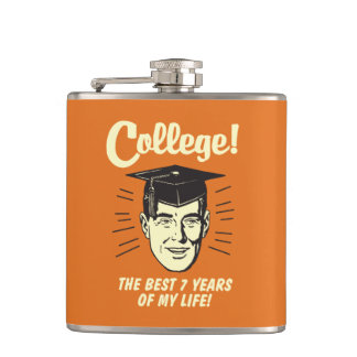 College: Best 7 Years Of My Life Flask