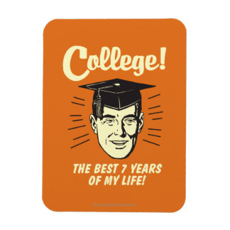 College: Best 7 Years Of My Life Rectangular Photo Magnet