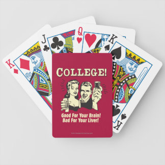 College: Good For Brain Bad For Liver Bicycle Playing Cards