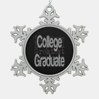 College Graduate Extraordinaire Pewter Snowflake Decoration