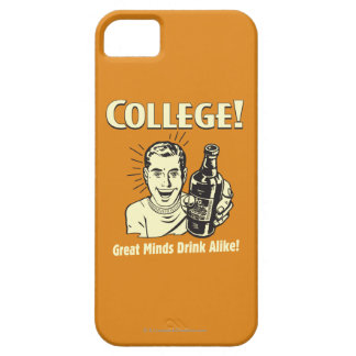 College: Great Minds Drink Alike iPhone 5 Cover