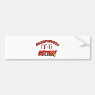 College Professors designs Bumper Sticker