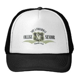 College Senior Not a Freshman Trucker Hat