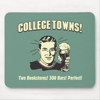 College Towns: 2 Bookstores 300 Bars Mouse Mat
