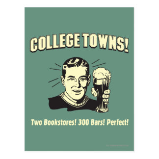 College Towns: 2 Bookstores 300 Bars Postcard