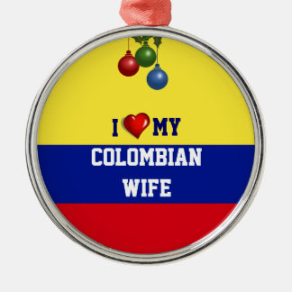 Colombia: I Love My Colombian Wife Silver-Colored Round Decoration