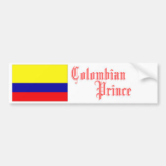 Colombian Prince, Bumper Sticker