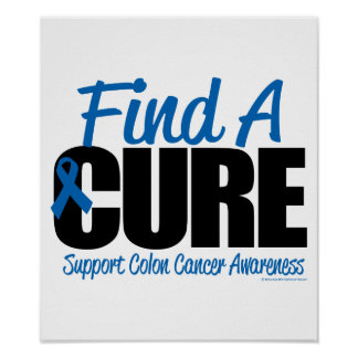 Colon Cancer Find A Cure Poster