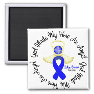 Colon Cancer God Made My Hero An Angel Square Magnet