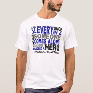 Colon Cancer HERO COMES ALONG 1 Husband T-Shirt