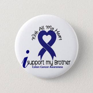 Colon Cancer I Support My Brother 6 Cm Round Badge