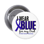Colon Cancer I Wear Blue For My Dad 10 Badge