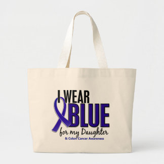 Colon Cancer I Wear Blue For My Daughter 10 Tote Bag