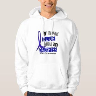 Colon Cancer I Wear Blue For My Daughter 37 Hooded Pullovers