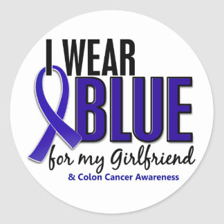 Colon Cancer I Wear Blue For My Girlfriend 10 Classic Round Sticker