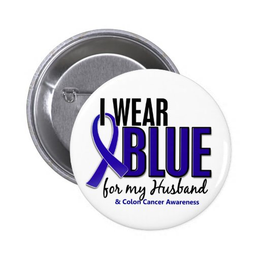 Colon Cancer I Wear Blue For My Husband 10 Pins